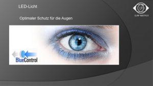 """Der Zusatzfilter """"Bluecontrol"""" für Brillengläser und einige Kontaktlinsen schützt Auggen vor zu viel Blaulicht. Bild: CLRF Institut"""