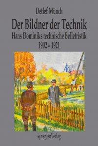 Buchumschlag des neuen Buches über Hans Dominik (c) synergen