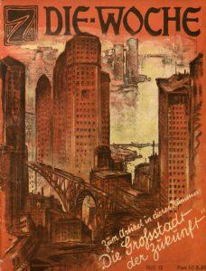Dominik-Fantasie: Großstadt der Zukunft. 1924 in: Die Woche (c) synergen